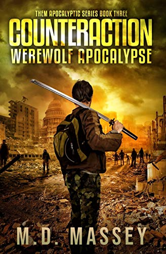 THEM Counteraction: Werewolf Apocalypse (THEM Post-Apocalyptic Series, Band 3)