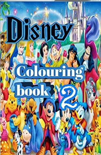 Disney colouring book 2: Every character of cartoon (English Edition)