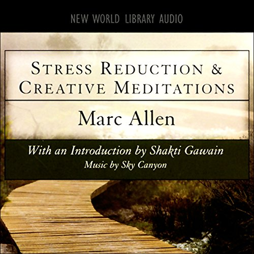 Stress Reduction and Creative Meditations audiobook cover art