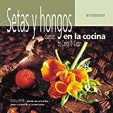 Setas y hongos, duendes en la cocina (Cocina y aprende)