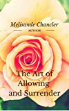 The Art of Allowing and Surrender (English Edition)