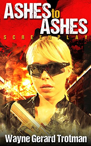 Book: Ashes to Ashes - Screenplay by Wayne Gerard Trotman