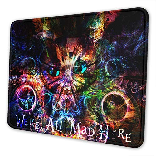 We're All Mad Here Mouse Pad Rubber Base Office 3D Custom Design Mouse Pad Gaming Anime Alice Personalized Mouse Mat Cheshire Cat Mouse Pad for Computer/Laptop 7×8.6in