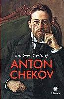 Best Short Stories of Anton Chekov