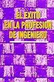 Exito En La Profesion Del Ingeniero, El