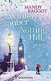 Winterzauber in Notting Hill: Roman