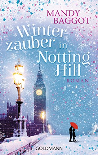 Winterzauber in Notting Hill: Roman