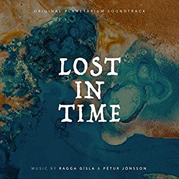 Lost in Time (Original Planetarium Soundtrack)