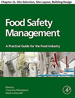 Food Safety Management: Chapter 25. Site Selection, Site Layout, Building Design