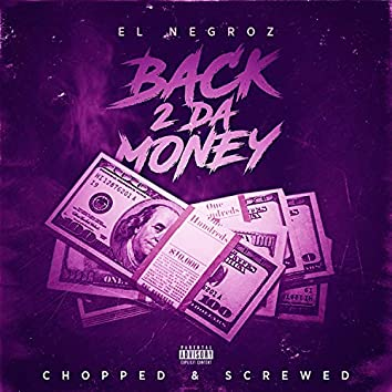 Back 2 Da Money (Chopped & Screwed)