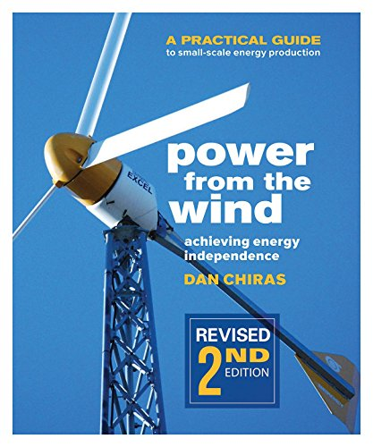 Power from the Wind: A Practical Guide to Small-Scale Energy Production 1