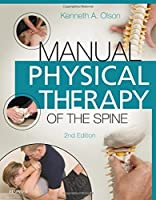 Manual Physical Therapy of the Spine, 2e by Kenneth A. Olson PT DHSc OCS FAAOMPT(2015-03-13)