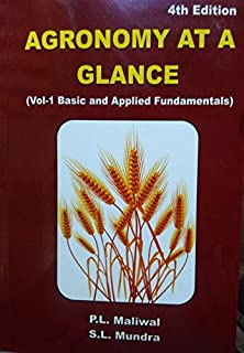 Agronomy at a Glance: Vol 1 Basic and Applied Fundamentals 4th ed