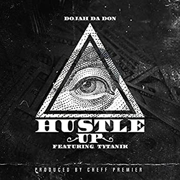 Hustle Up (feat. Tytanik)