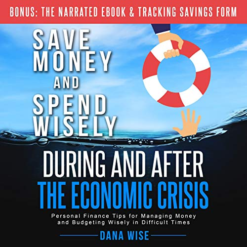 Save Money and Spend Wisely During and After the Economic Crisis Titelbild