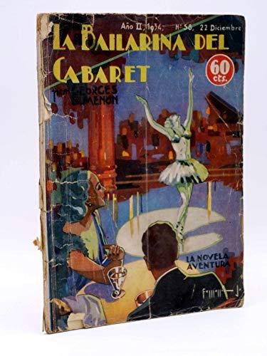 LA NOVELA AVENTURA 58. La Bailarina Del Cabaret. Sin Contraportada