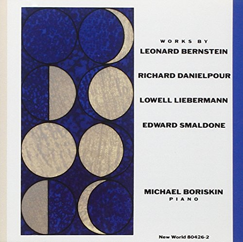 Bernstein-Danielpour-Liebermann-Smaldone: Piano Wo