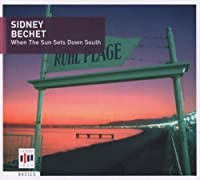 When the Sun Sets Down by Sidney Bechet