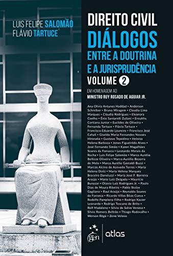 Direito Civil - Diálogos Entre a Doutrina e a Jurisprudência - Volume 2
