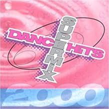 Dance Hits Super Mix 2000