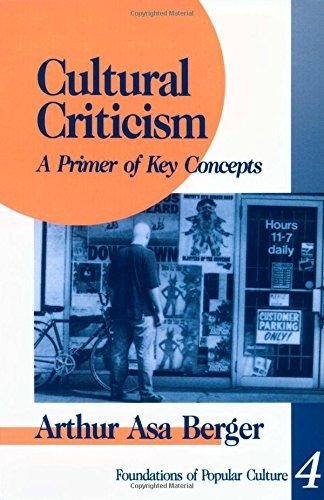 Cultural Criticism: A Primer of Key Concepts (Feminist Perspective on Communication)
