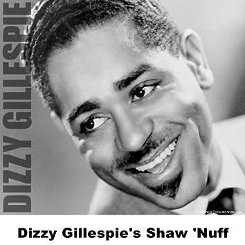 Dizzy Gillespie's Shaw 'Nuff