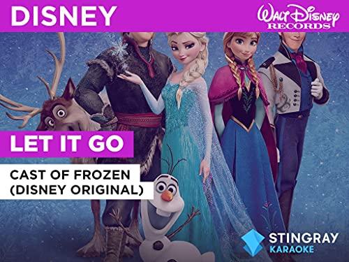 Let It Go in the Style of Cast of Frozen (Disney Original)