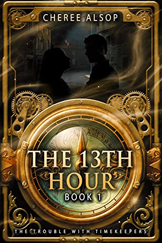 Amazon.com: The Trouble with Timekeepers Book 1- The Thirteenth Hour eBook: Alsop, Cheree: Kindle Store