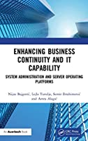 Enhancing Business Continuity and IT Capability: System Administration and Server Operating Platforms