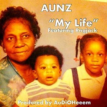 My Life (Keep the Family Close)