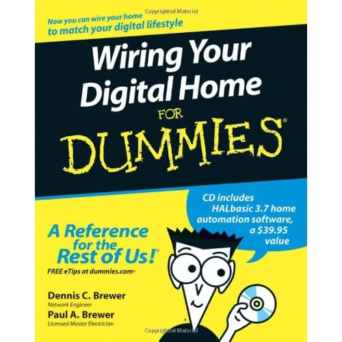 Wiring Your Digital Home For Dummies: Dennis C. Brewer, Paul ... on