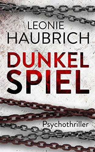 Buchseite und Rezensionen zu 'Dunkelspiel: Psychothriller' von Haubrich, Leonie