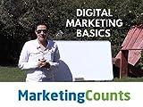 Digital Marketing Basics - Episode 1