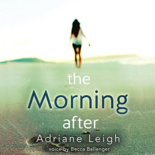 The Morning After                   By:                                                                                                                                 Adriane Leigh                               Narrated by:                                                                                                                                 Becca Ballenger                      Length: 9 hrs and 31 mins     19 ratings     Overall 3.9