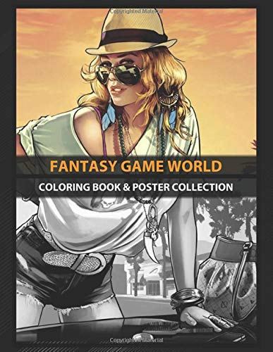 Coloring Book & Poster Collection: Fantasy Game World Grand Theft Auto Gaming