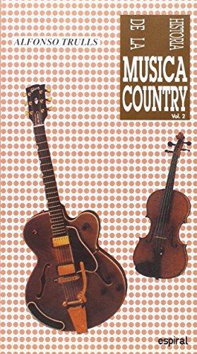 Historia de la música country. Vol. II (Espiral / Canciones)