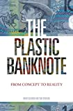 The Plastic Banknote: From Concept to Reality
