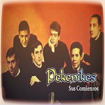 Pekenikes - Sus Comienzos