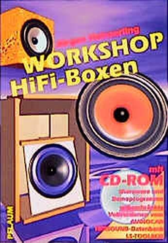 Workshop HiFi-Boxen