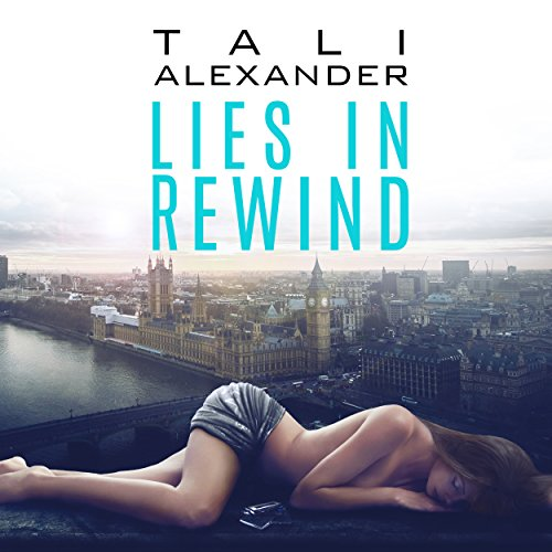 Lies in Rewind audiobook cover art