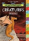 Créatures fantastiques par Mourrain