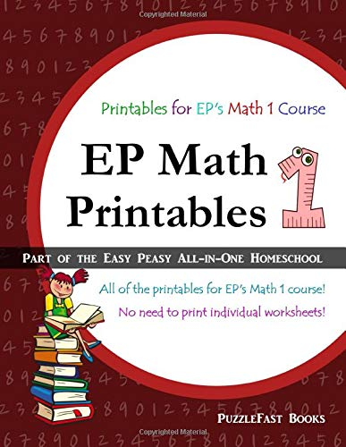 EP Math 1 Printables: Part of the Easy Peasy All-in-One Homeschool