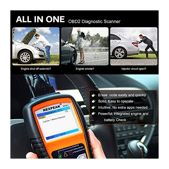 NEXPEAK OBD2 Scanner NX501 Enhanced OBD II Auto Code Reader Car Diagnostic Scan Tool Vehicle Check Engine Light Analyzer… 4 【Professional Vehicle Code Reader】 NEXPEAK NX501 is an enhanced auto scanner that you can NOT ONLY check all engine related fault codes, find out what caused the check engine light comes on, turn-off Malfunction Indicator Lamp (MIL), locate bad O2 sensor, but also can monitor car battery health status, remind you when the battery need to be replaced. It's a perfect scan tool helps you to determine if your car need to be repaired and avoid blind maintenance, saves your time and money. 【Wide Array of Compatibility】 Accurately read and erase error codes on all OBD2 protocol vehicles with a 16 PIN interface (KWP2000, ISO9141, J1850 VPW, J1850 PWM and CAN). The NEXPEAK NX501 is compatible with most US vehicles that are model year 1996 or later – including sedans, SUVs, light trucks, and 12V diesels. This is a plug-and-play engine diagnostic code reader (both generic and manufacturer specific codes) – no extra batteries or apps required. 【NOT ONLY Full OBD2 Function】 All 10 modes OBD2 diagnostic function including: read and erase fault codes, retrieve I/M readiness and freeze frame data. Unique graphical forms to display live sensor data, Auto VIN acquisition, O2 Sensor and EVAP Test (Mode 8), Advanced On-board Monitoring (Mode 6). This auto analyzer can not only reveal what error codes your car is producing, but also monitor the battery voltage at all time during OBD car diagnostic, reminds you when having an aging battery