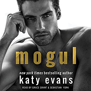 Mogul                   By:                                                                                                                                 Katy Evans                               Narrated by:                                                                                                                                 Grace Grant,                                                                                        Sebastian York                      Length: 6 hrs and 28 mins     12 ratings     Overall 4.5