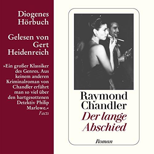 Der lange Abschied                   Autor:                                                                                                                                 Raymond Chandler                               Sprecher:                                                                                                                                 Gert Heidenreich                      Spieldauer: 15 Std. und 54 Min.     444 Bewertungen     Gesamt 4,4