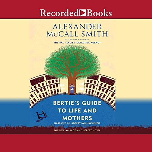Page de couverture de Bertie's Guide to Life and Mothers
