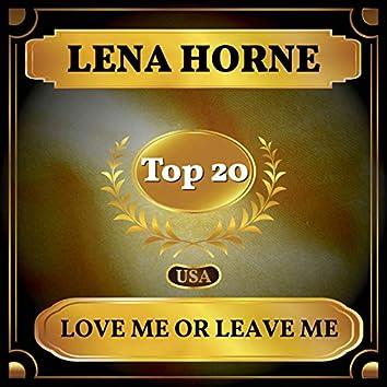 Love Me or Leave Me (Billboard Hot 100 - No 19)
