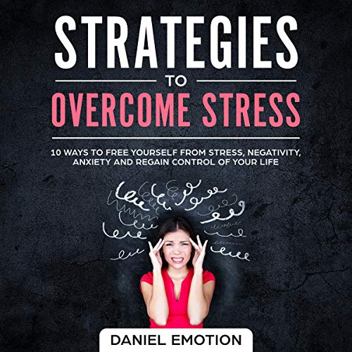 Strategies to Overcome Stress audiobook cover art