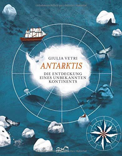 Antarktis: Die Entdeckung eines unbekannten Kontinents