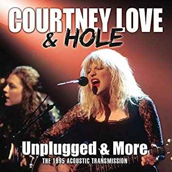 Unplugged & More